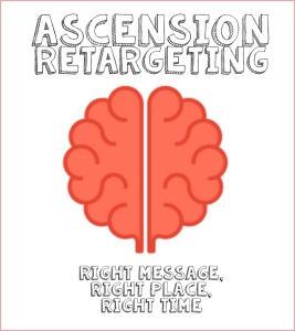 Behavioral Segmentation with Ascension Retargeting